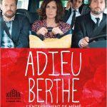 Concours : Gagnez vos places pour le film «Adieu Berthe»