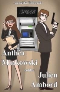 Anthéa Minkowski contre Julien Ambord