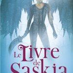Le livre de Saskia tome 2 : L'épreuve de Marie Pavlenko