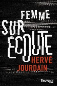 Femme sur écoute d'Hervé Jourdain