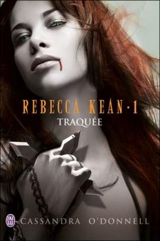 Rebecca Kean Traquée