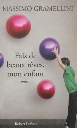 fais_de_beaux_reves_mon_enfant