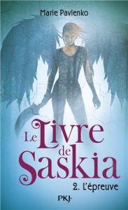 Le Livre de Saskia, tome 2 L'Epreuve