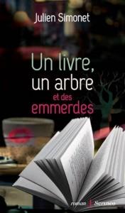 un livre un arbre et des emmerdes