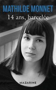 14 ans harcelée