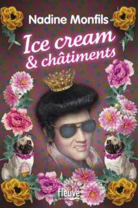 Ice cream et châtiments de Nadine Monfils