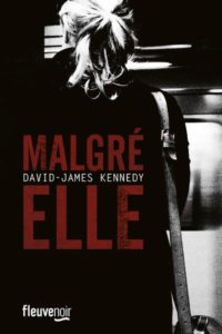 Malgré elle de David-James Kennedy