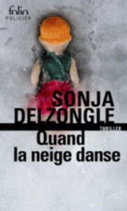 Quand la neige danse Sonja Delzongle